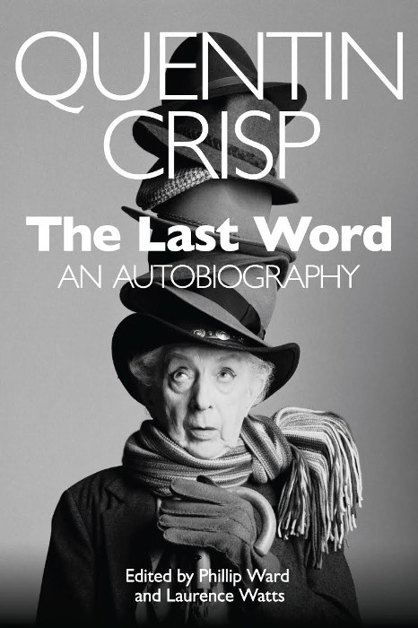"""The Last Word"" by Quentin Crisp"
